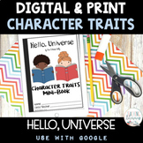 Hello, Universe Character Traits Graphic Organizers PRINT