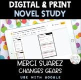 Merci Suarez Changes Gears Novel Study DIGITAL and PRINT