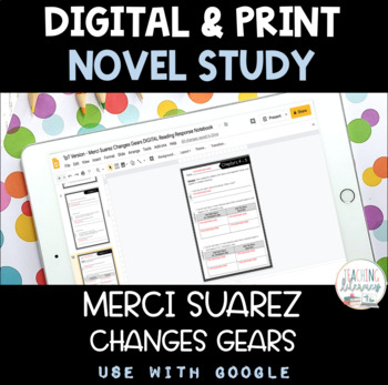 Merci Suarez Changes Gears Novel Study PRINT & DIGITAL GOOGLE CLASSROOM