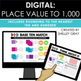 DIGITAL: Place Value to 1,000: Includes Rounding to Nearest 10 and 100