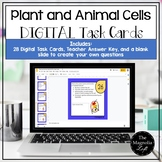 DIGITAL Plant and Animal Cells Task Cards - DISTANCE LEARNING