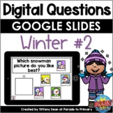 DIGITAL Questions of the Day - Winter 2 - Distance Learning -Google- Circle Time