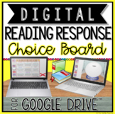 DIGITAL READING RESPONSE CHOICE BOARD FOR GOOGLE DRIVE™