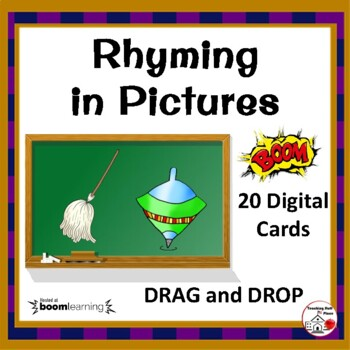 DIGITAL Rhyming in Pictures... DRAG and DROP, Grades K-1-2 BOOM Internet™Cards