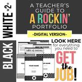 DIGITAL Rockin' Teaching Portfolio *B&W 2nd edition*