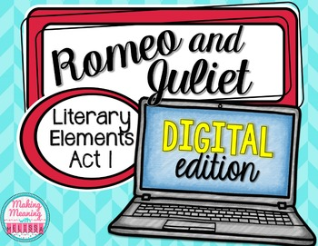 Romeo and Juliet Act I - Literary Elements - PAPERLESS