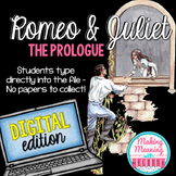 Romeo and Juliet Prologue - PAPERLESS - Middle and High School