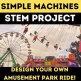 DIGITAL SIMPLE MACHINES * STEM * Amusement Park Ride Proje