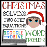 CHRISTMAS ALGEBRA: SOLVING EQUATIONS CHRISTMAS WORD PROBLEMS FOR GOOGLE DRIVE