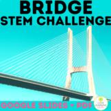 Digital Bridge STEM Challenge| Distance Learning Google Slides