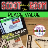 DIGITAL Scoot Around the Room PLACE VALUE