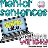 Mentor Sentences - Sentence Variety -Middle and High School - PAPERLESS