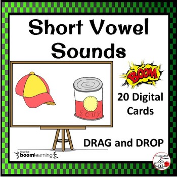 DIGITAL Short Vowel Sounds ... DRAG and DROP, Grades K-1-2 BOOM Internet™ Cards