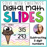 DIGITAL Subtracting Three Digit Numbers - Google Slides Distance Learning