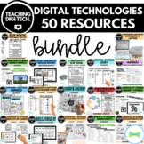 DIGITAL TECHNOLOGIES TEACHING RESOURCES  BUNDLE - TOP 50 R