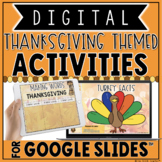 DIGITAL THANKSGIVING THEMED ACTIVITIES IN GOOGLE SLIDES™