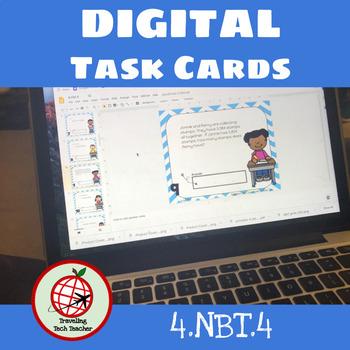 DIGITAL Task Cards:  4.NBT.4: Adding and Subtracting- Google Slides