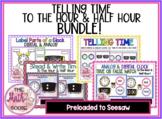 DIGITAL Telling Time BUNDLE to the hour & half hour Preloa