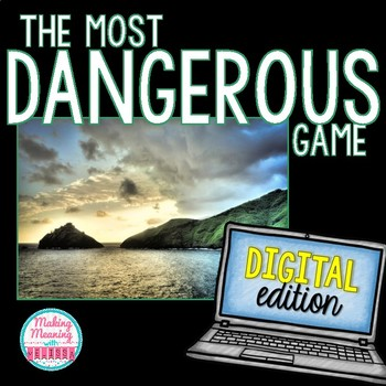The Most Dangerous Game DIGITAL Short Story Unit