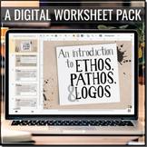 DIGITAL Understanding Ethos, Pathos & Logos Worksheets   Distance Learning