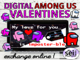 DIGITAL VALENTINES DAY ACTIVITIES - E-CARD AMONG US VALENTINES VIRTUAL EXCHANGE