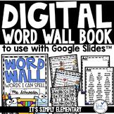 DIGITAL WORD WALL BOOK for Google Slides™