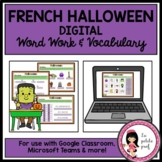 DIGITAL WORD WORK: Halloween French Vocabulary  DISTANCE LEARNING