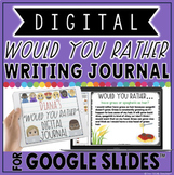 "DIGITAL ""WOULD YOU RATHER..."" JOURNAL IN GOOGLE SLIDES™"