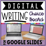 DIGITAL WRITING CHOICE BOARD FOR GOOGLE DRIVE™