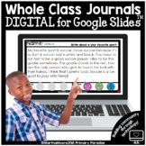 DIGITAL Whole Class Journal for Google Slides