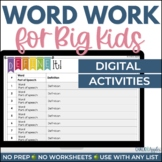 DIGITAL Word Work for Big Kids: Vocabulary Activities - Di