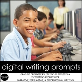 DIGITAL Writing Prompts: Narrative, Persuasive, Informatio