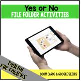 DIGITAL Yes No File Folder Activities