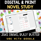 DIGITAL and PRINT Novel Study - Jake Drake, Bully Buster -