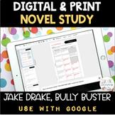 Jake Drake, Bully Buster Novel Study DIGITAL and PRINT
