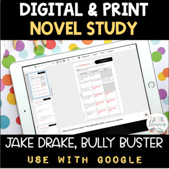 Jake Drake, Bully Buster Novel Study PRINT and GOOGLE CLASSROOM
