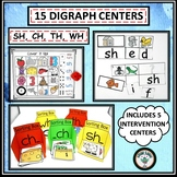 DIGRAPH LITERACY CENTERS FOR DIGRAPHS SH, CH, TH, WH FOR E