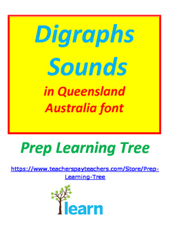 DIGRAPHS LEARNING FUN IN QUEENSLAND FONT