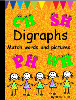 DIGRAPHS MATCH WORD TO PICTURE
