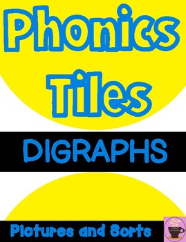 DIGRAPHS with Pictures and Sorts