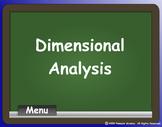 DIMENSIONAL ANALYSIS (Factor-Label Method)