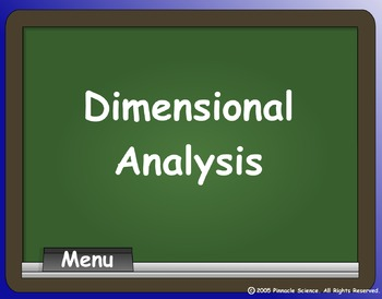 DIMENSIONAL ANALYSIS (Factor-Label Method)