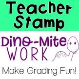 DINO-MITE Work Pre-Inked Stamp