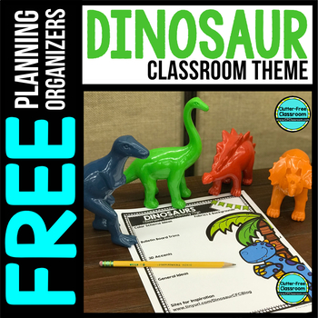 DINOSAUR Theme Decor Planner by Clutter Free Classroom
