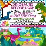 DINOSAURS BEFORE DARK | 12-QUESTION WHOLE BOOK TEST