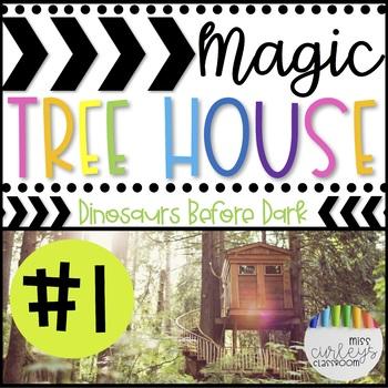 DINOSAURS BEFORE DARK: Magic Tree House #1 Book Companion