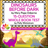 DINOSAURS BEFORE DARK | PRINTABLE WHOLE BOOK TEST | 15 MULTIPLE CHOICE QUESTIONS