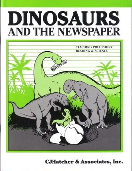 DINOSAURS and the Newspaper, Teaching Pre-History, Reading, Science