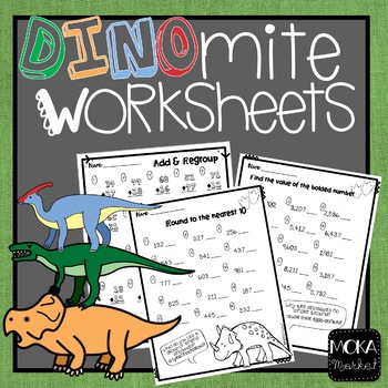 DINOmite Worksheets! Rounding, 2, 3, and 4 Digit Addition