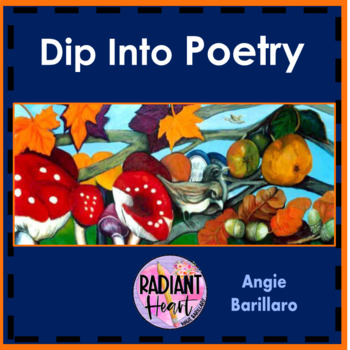 DIP INTO POETRY - 20 INSTANT POETRY LESSONS & HANDOUTS FOR ENGLISH